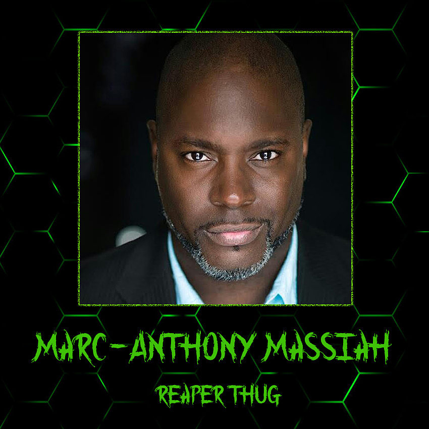 Marc-Anthony Massiah - Reaper Thug