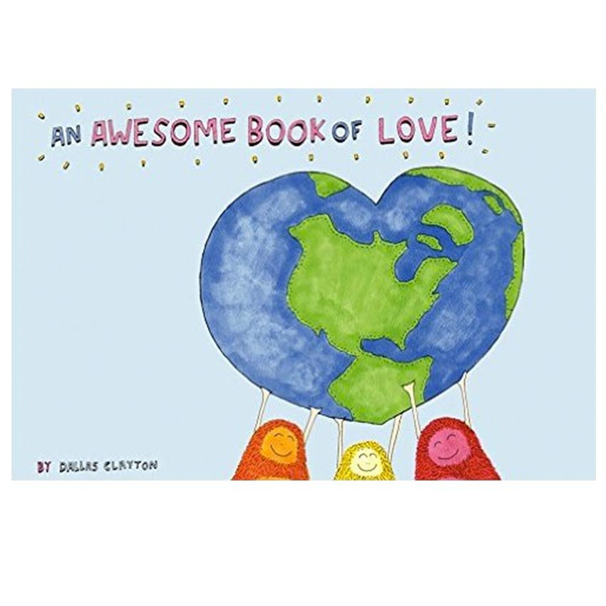 Dallas Clatyon's An Awesome Book of Love