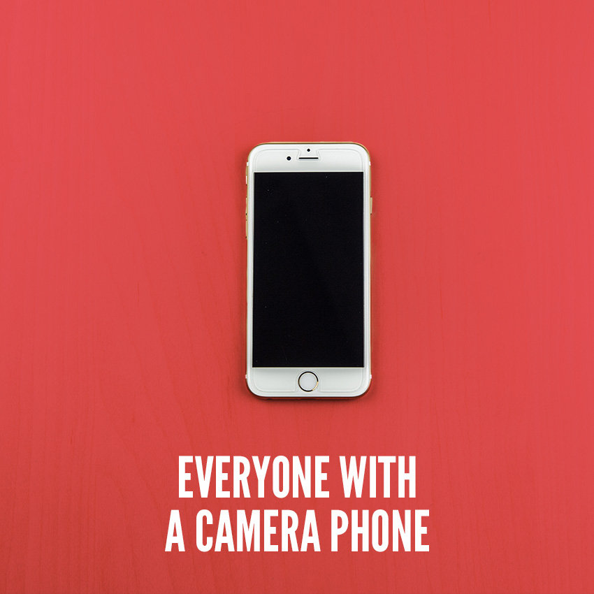 Everyone With a Camera Phone